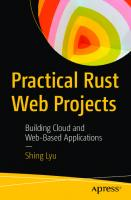 Practical Rust Web Projects: Building Cloud and Web-Based Applications  1484265882, 9781484265888, 9781484265895