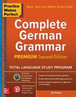 Practice Makes Perfect Complete German Grammar, [2 Edition.]  9781260121650, 1260121658