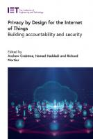 Privacy by Design for the Internet of Things: Building accountability and security  1839531398, 9781839531392