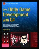 Pro unity game development with C#  9781430267461, 1430267461, 9781430267454, 1430267453
