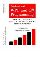 Professional WPF and C# Programming: Practical Software Development Using WPF and C#  1097122654, 9781097122653