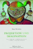 Projektion und Imagination: Die niederländische Landschaft der Frühen Neuzeit im Diskurs von Geographie und Malerei  9783770550432