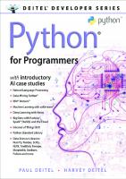 Python for Programmers: with Big Data and Artificial Intelligence Case Studies [1ed.]  9780135224335, 0135224330