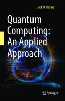 Quantum Computing: An Applied Approach [illustrated]  3030239217,  9783030239213