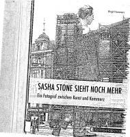 """""""Sascha Stone sieht noch mehr"""": Ein Fotograf zwischen Kunst und Kommerz  3731900017, 9783731900016"""