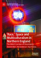 'Race,' Space and Multiculturalism in Northern England: The (M62) Corridor of Uncertainty [1st ed.]  9783030420314, 9783030420321