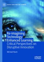 Re-imagining Technology Enhanced Learning: Critical Perspectives on Disruptive Innovation [1st ed.]
