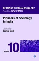 Readings in Indian Sociology: Volume X: Pioneers of Sociology in India [1ed.]  9788132113911