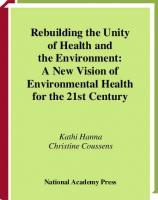 Rebuilding the unity of health and the environment : a new vision of environmental health for the 21st Century