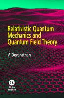 Relativistic quantum mechanics and quantum field theory