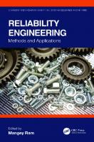 Reliability Engineering: Methods and Applications  1138593850, 9781138593855