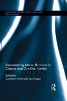 Representing Multiculturalism in Comics and Graphic Novels  9781138548947,  9781138025158