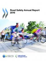 Road Safety Annual Report 2016: Edition 2016 (Volume 2016)  9282107973, 9789282107973