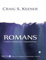 Romans : a New Covenant Commentary  9780718842055, 0718842057, 9780718892388