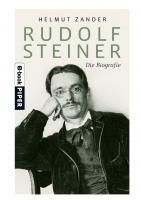Rudolf Steiner - Die Biografie  9783492953030, 3492953034