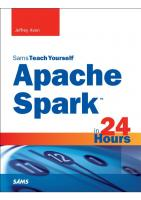 Sams Teach Yourself Spark in 24 Hours