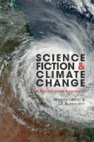 Science Fiction and Climate Change: A Sociological Approach (Liverpool Science Fiction Texts & Studies)  1789621720, 9781789621723