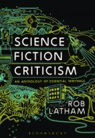Science Fiction Criticism: An Anthology of Essential Writings  1474248624, 9781474248624