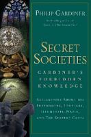 Secret societies: Gardiner's forbidden knowledge  9781564149237, 1564149234