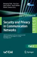Security and Privacy in Communication Networks: 16th EAI International Conference, SecureComm 2020, Washington, DC, USA, October 21-23, 2020, Proceedings, Part II [1st ed.]  9783030630942, 9783030630959