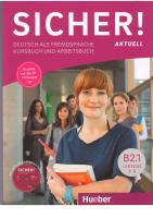 Sicher! Aktuell B2.1 _ Deutsch als Fremdsprache _ Kurs- und Arbeitsbuch Lektion 1-6  9783196012071