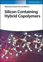 Silicon Containing Hybrid Copolymers: Synthesis, Properties, and Applications  3527346643, 9783527346646