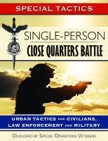 Single-Person Close Quarters Battle: Urban Tactics for Civilians, Law Enforcement and Military (Special Tactics Manuals Book 1) [Kindleed.]