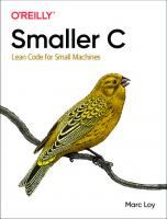 Smaller C: Lean Code for Small Machines [1ed.]  1098100336, 9781098100339