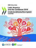 Sme Policy Index Latin America And The Caribbean 2:Policies for Competitive Smes in the Pacific Allia