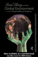Social Theory and the Global Environment   0415111706, 9780415111706, 9780203297032