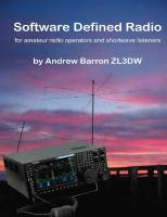 Softward defined radio for amateur radio operators and shortwave listeners  9781534992429, 1534992421