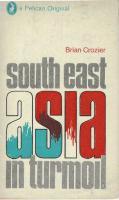 South-East Asia in Turmoil