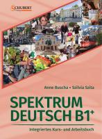 Spektrum Deutsch B1+: Integriertes Kurs- und Arbeitsbuch für Deutsch als Fremdsprache: Kurs- und Ubungsbuch B1+ mit CDs  3941323342, 9783941323346