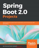 Spring Boot 2.0 Projects: Build production-grade reactive applications and microservices with Spring Boot (English Edition) [1ed.]  9781789136159