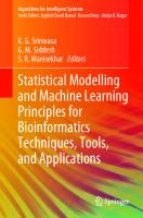 Statistical modelling and machine learning principles for bioinformatics  9789811524448, 9789811524455