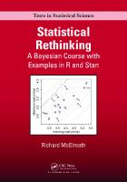Statistical rethinking: a Bayesian course with examples in R and Stan  9781482253467, 1482253461