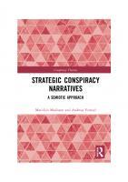 Strategic Conspiracy Narratives: A Semiotic Approach