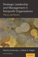 Strategic Leadership and Management in Nonprofit Organizations: Theory and Practice [2ed.]  0190097841, 9780190097844