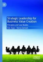 Strategic Leadership for Business Value Creation: Principles and Case Studies  9811594295, 9789811594298