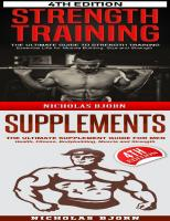 Strength Training & Supplements: The Ultimate Guide to Strength Training & The Ultimate Supplement Guide For Men  9798652170349