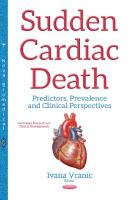Sudden cardiac death predictors, prevalence and clinical perspectives  9781536120066, 1536120065