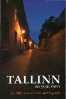 Tallinn on your own. An Old Town in tales and legends  9789985969182
