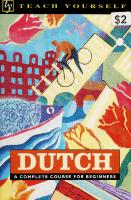 Teach Yourself Dutch: A Complete Course for Beginners