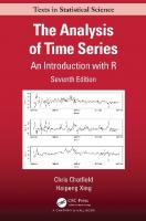 The Analysis of Time Series: An Introduction with R [7 ed.]  1138066133, 9781138066137