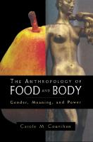 The Anthropology of Food and Body. Gender, Meaning and Power  9780415921930, 0415921937