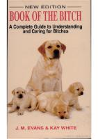The book of the bitch: a complete guide to understanding and caring for bitches  9781860540233, 1860540236