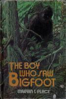 The Boy Who Saw Bigfoot  0396076440, 9780396076445