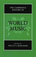 The Cambridge History of World Music  0521868483, 9780521868488
