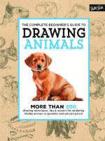 The Complete Beginner's Guide to Drawing Animals [1st edition.]  9781633221925
