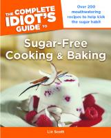 The Complete Idiot's Guide to Sugar-free Cooking and Baking  9781615641840, 161564184X